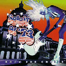 Spirit Of '73 - Rock For Choice